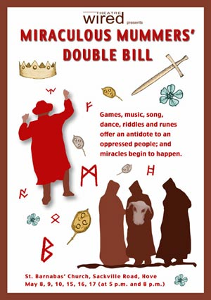 Miraculous Mummers Double Bill